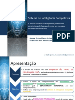 Sistema de Inteligência Competitiva - A importância de sua implantação em uma construtora civil para enfrentar um mercado altamente competitivo