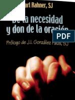 103199656 Karl Rahner SJ de La Necesidad y Don de La Oracion