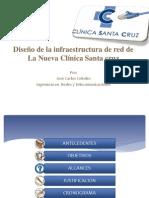DISENO E IMPLEMENTACION DE LA INFRAESTRUCTURA DE LA NUEVA CLINICA SANTA CRUZ