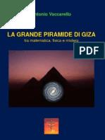 La Grande Piramide di Giza, tra matematica, fisica e mistero