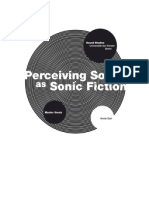 Perceiving Sound as Sonic Fiction - Annie Goh