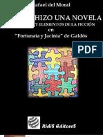 Cómo se hizo una novela Fortunata y Jacinta