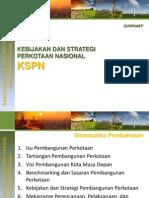 Rancangan Kebijakan dan Strategi Perkotaan Nasional (KSPN). Rungkasan