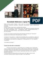 Sociedade Halloween x Igreja Protestante.