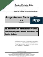 Os Tribunais Do Acre - Araken