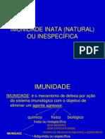 :IMUNIDADE INATA (NATURAL) OU INESPECÍFICA