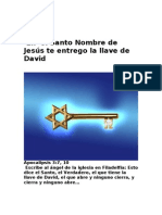 En  el Santo Nombre de Jesús te entrego la llave de David