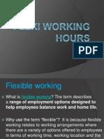 Flexi Working Hours