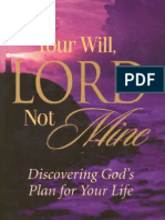 Your Will Lord Not Mine Benny Hinn