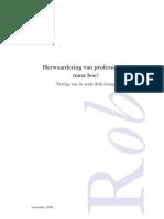 Herwaardering Van Professionals Maar Hoe (Rob-Lezing Van Evelien Tonkens, 2008)