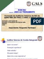 SLIDES FORMAÇÃO DE AUDITORES INTERNOS SGI
