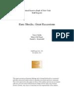 Rare Shocks, Great Recessions