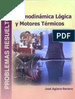 Termodinamica Logica y Motores Termicos. Problemas Resueltos