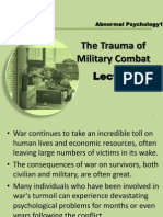 Lect 19 the Trauma of Military Combat