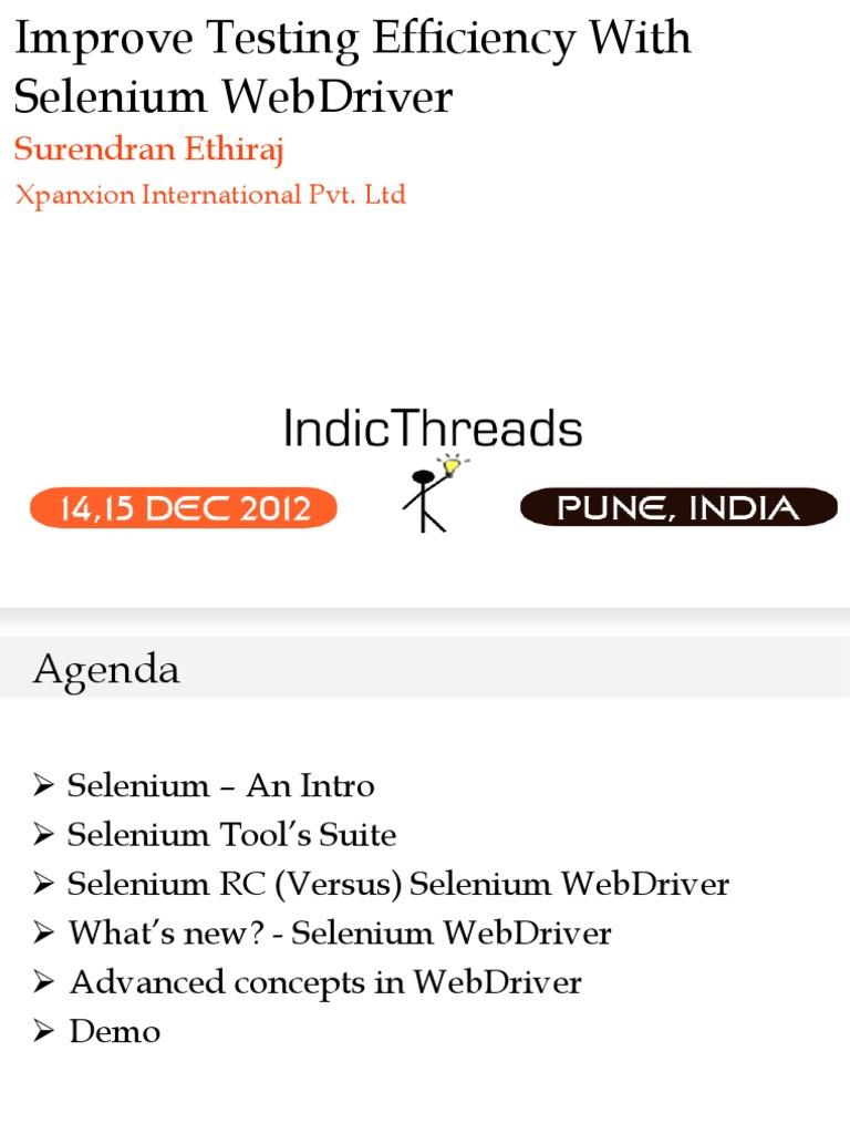 IndicThreads-Pune12-Improve Testing Efficiency With Selenium