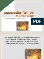 Antiutopías (2)-Un mundo Feliz-Roberto Jorge Saller.