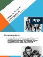 El superagente 86-Roberto Jorge Saller.