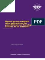 Manual técnico-ambiental sobre aplicación de los procedimientos de homologación acústica de las aeronaves (DOC 9501)