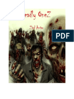The Deadly OneZ  Gradu-death-ing