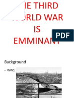 The Third World War is Emminant
