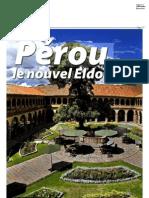 Pérou le nouvel El Dorado