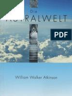 William W. Atkinson - Die Astralwelt