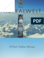 William W. Atkinson - Die Astralwelt