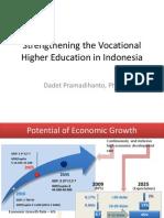Dadet Pramadihanto - Strengthening the Vocational Higher Education in Indonesia