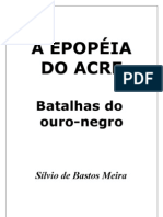 A epopéia do Acre - Silvio Meira