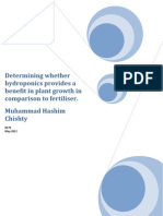 Determining whether hydroponics provides a benefit in plant growth in comparison to fertiliser