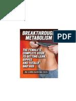 Breakthrough Metabolism