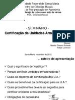 CERTIFICAÇÃO DE UNIDADES ARMAZENADORAS DE GRÃOS - por Natalia Teixeira Schwab