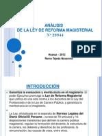 ANALISIS DE LA NUEVA LEY DE LA REFORMA MAGISTERIAL