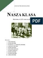 Tadeusz Słobodzianek - Nasza Klasa - Historia w XIV Lekcjach