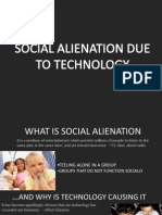 Social Alienation Due to Technology