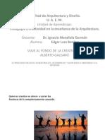 VIAJE AL FONDO DE LA CREATIVIDAD ALBERTO GALEANO