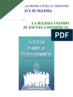 La Iglesia Usando Su Escuela Dominical