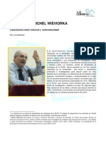 APUNTES DE MICHEL WIEVIORKA Los retos de la sociología y discusiones sobre violencia y  multiculturalidad.
