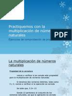 Practiquemos con la multiplicación de números naturales
