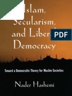 31116727-Hashemi-Islam-Secularism-and-Liberal-Democracy-Toward-a-Democratic-Theory-for-Muslim-Societies-0195321243.pdf