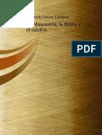 La Masoneria La Biblia y El Calefon