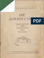 Die Sowjet-Union - Gegebenheiten und Möglichkeiten des Ostraumes (1943)