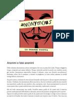 Anonymous La Grande Truffa