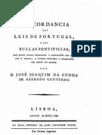 Concordância das leis de Portugal e das Bulas Pontifícias das quais umas permitem a escravidão dos pretos d'África e outras proíbem a escravidão dos índios do Brasil