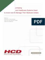 HCD WP 2012 ValueBasedPurchasingWhatHospitalsAndHealthSystemsNeed