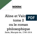 Marquis de Sade -Aline Et Valcour Tome 2. Le Roman Philosophique