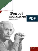Albert Einstein ¿Por qué Socialismo?
