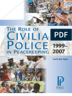 The Role of Civilian Police in Peacekeeping 1999-2007