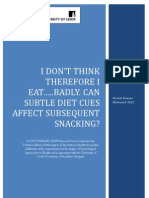 I don't think therefore I eat...badly. Can subtle diet cues affect subsequent snacking?