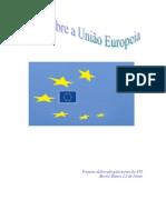 Tudo Sobre a União Europeia